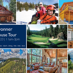 Tahoe Donner Open House Tour ~ You're Invited