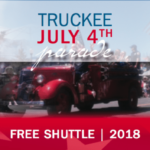 FREE 4th of July Shuttle to and from the Truckee Parade!